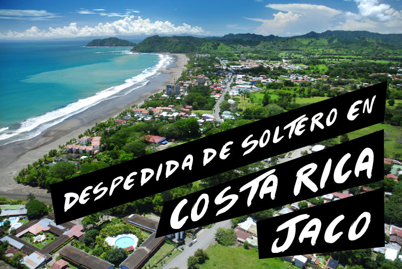 Despedida de Soltero Costa Rica Jaco Guia Rapida