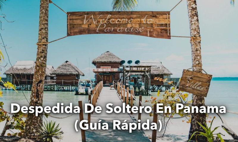 Despedida de Soltero en Panama